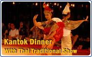 Kantok Dinner with Thai Traditional Show