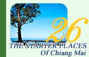 The Starter Places of Chiang Mai